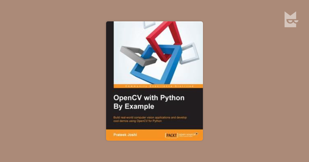 OpenCV with Python By Example by Prateek Joshi Read Online