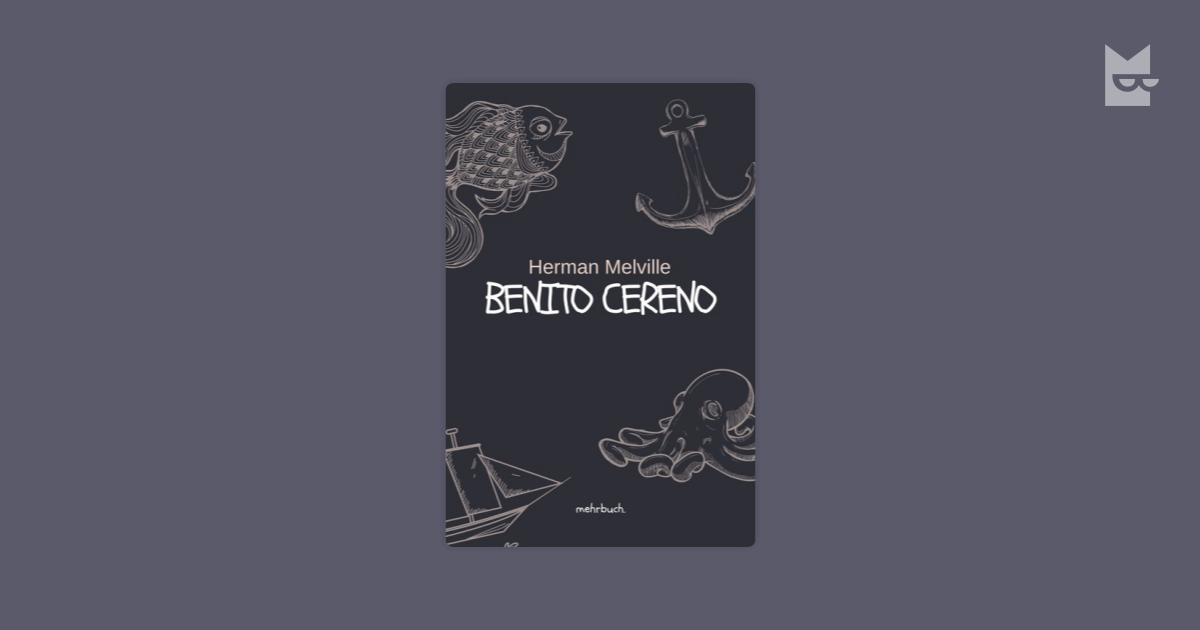 critical essays on benito cereno For this sesquicentennial norton critical criticism includes twenty-eight essays about the novels sure to a re-examination of melville's benito cereno.
