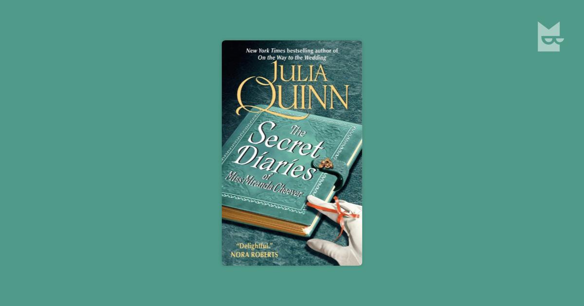 The Secret Diaries of Miss Miranda Cheever by Julia Quinn Read
