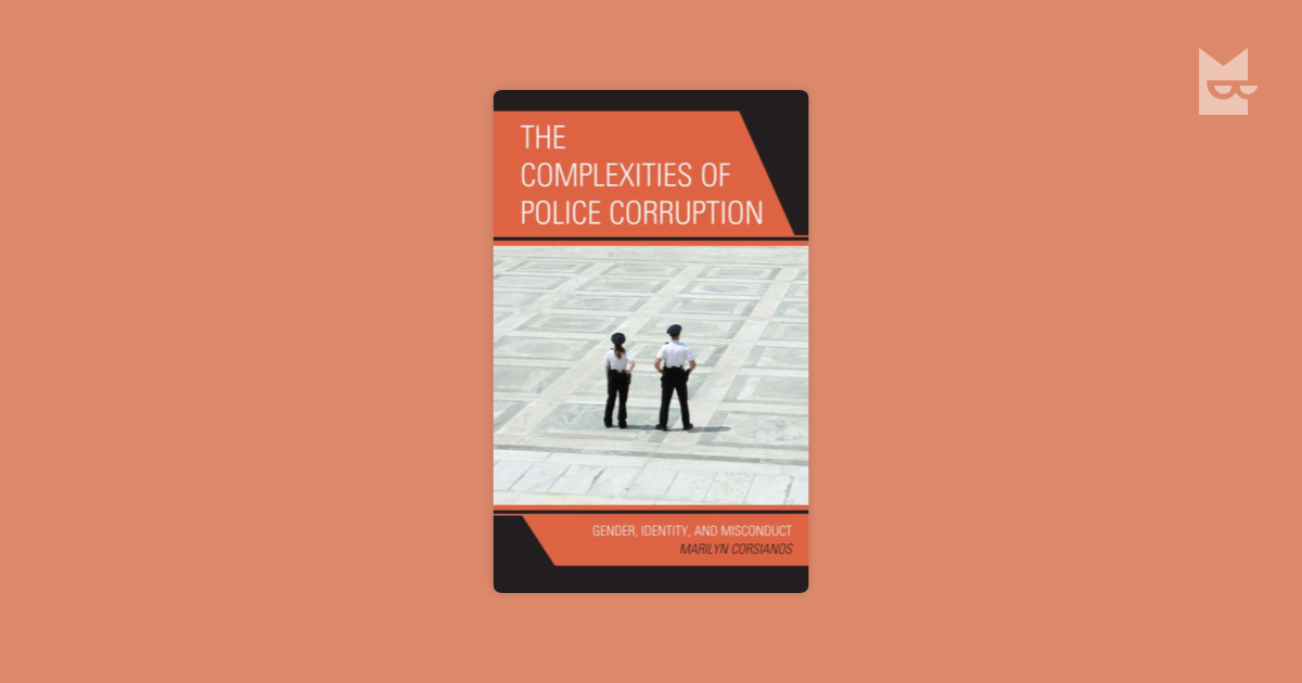 an examination of the issue of police corruption in america Definition of police: history maguire's examination of organizational change in a sample of large departments shows that the police in america 3d ed.