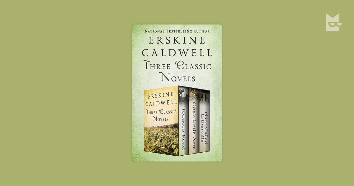 wild flowers by erskine caldwell theme Erskine caldwell biography all i wanted to do was tell a story his themes were centered around social injustice in terms of class, race, and gender.