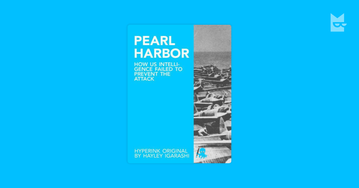 pearl harbor intelligence failure Intelligence and surprise attack: failure and success from pearl harbor to 9/11 and beyond - ebook written by erik j dahl read this book using google play books app on your pc, android, ios devices.