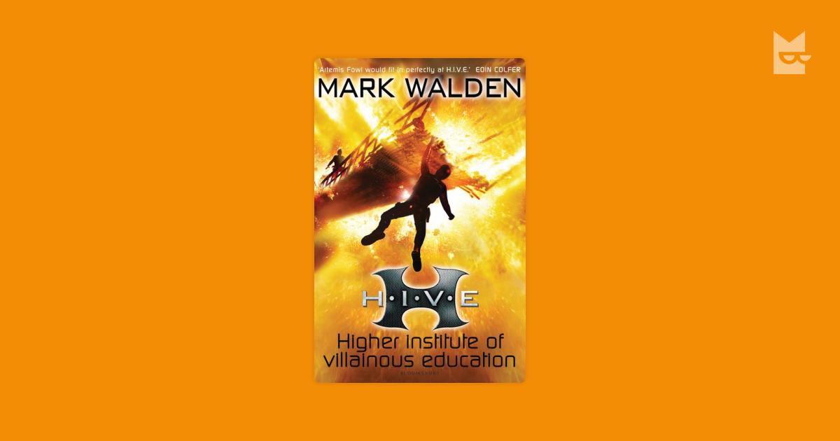 "Bookshelves with ""H.I.V.E. (Higher Institute of Villainous Education)"" by Mark Walden — Bookmate"
