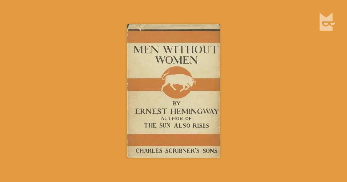 Мужчины без женщин эрнест хемингуэи