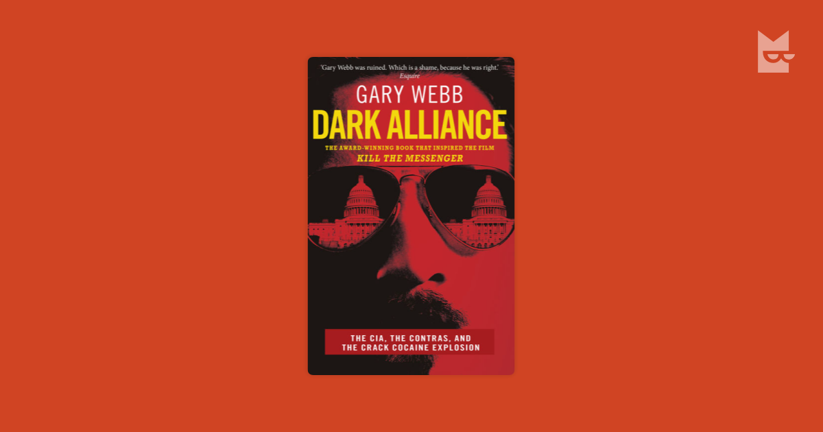 an analysis of gary webbs series the dark alliance The series, titled dark alliance, revealed that for the better part of a decade, a bay area drug ring sold tons of cocaine to los angeles street gangs and funneled millions in drug profits to the cia-backed nicaraguan contras gary webb pushed his investigation even further in his book, dark alliance.