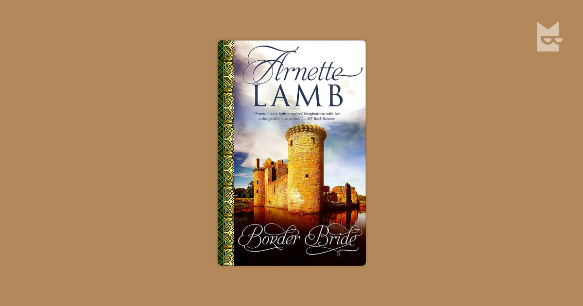 Border Bride By Arnette Lamb Read Online On Bookmate