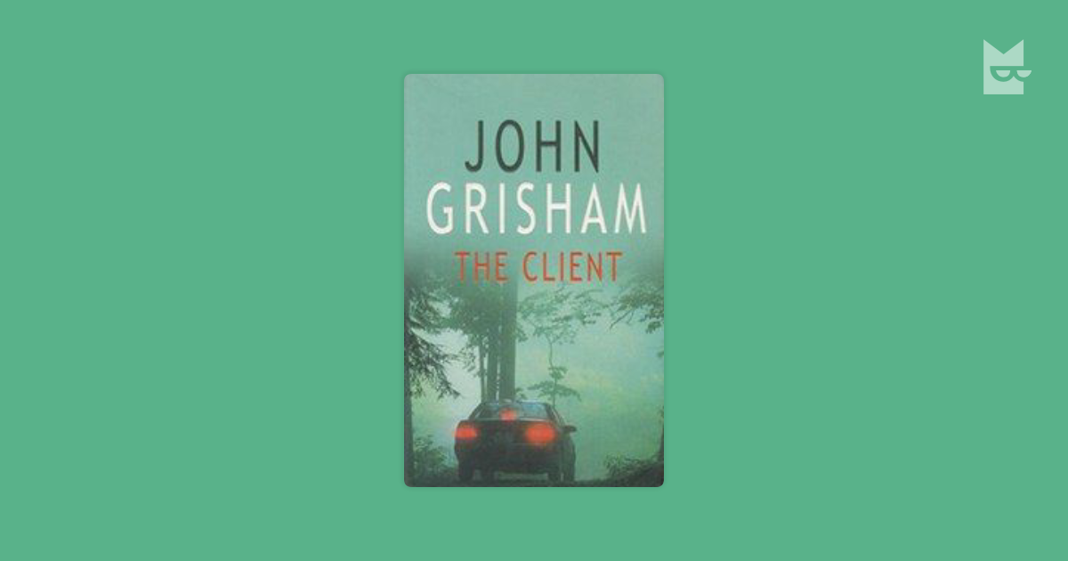 the client john grisham The opening of john grisham's latest legal thriller, the client, is irresistible eleven-year-old mark sway is leading his 8-year-old brother, ricky, into the woods near their trailer-park home in.