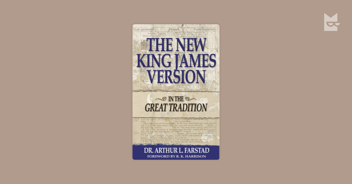 The New King James Version In The Great Tradition Ls Online