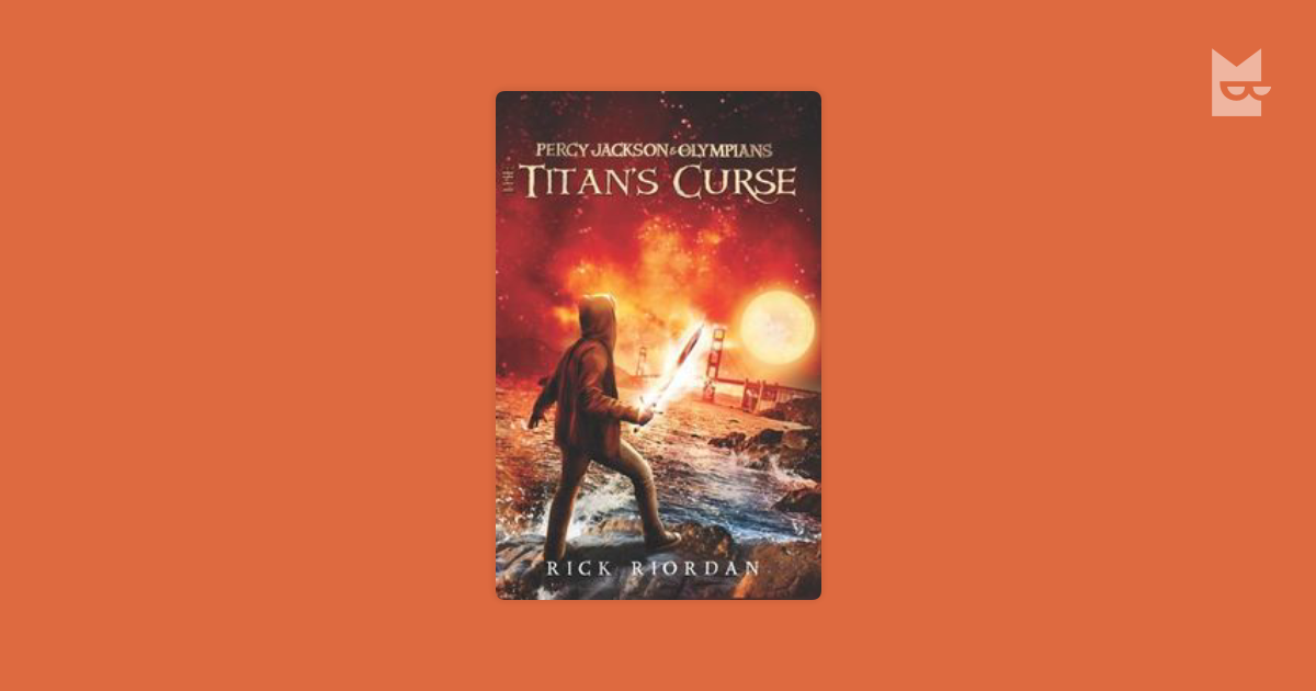 the titans curse book report Summary page person vs person in the book the titan's curse  so his friends battle with the titans, then trick one of the titans into holding up the sky.