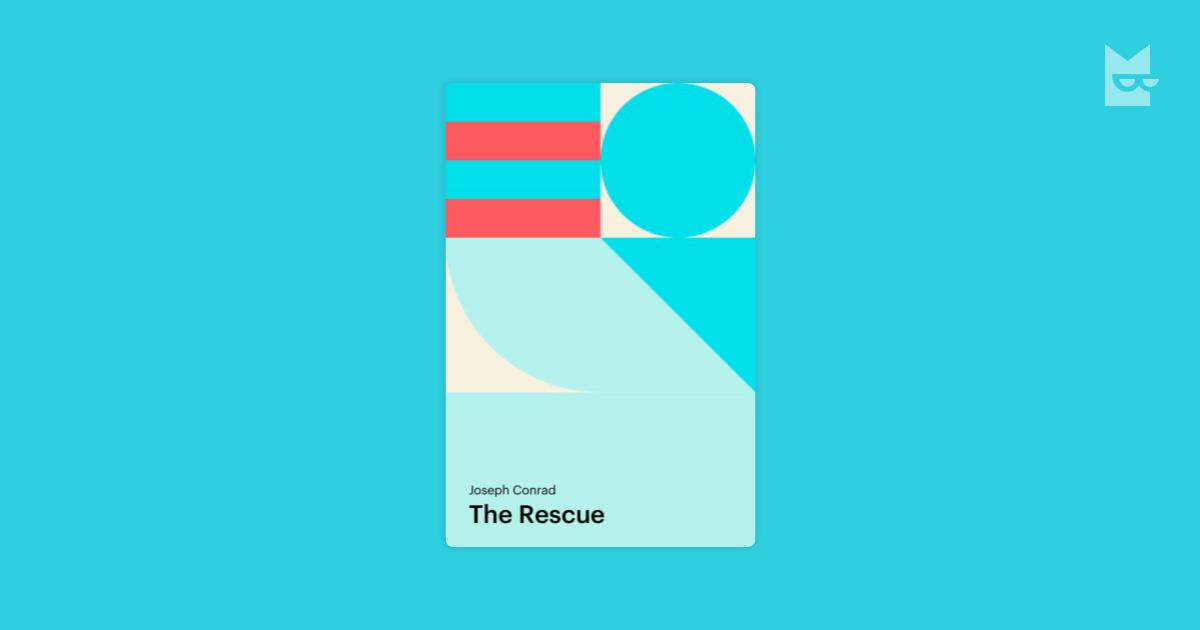 The Rescue A Romance Of The Shallows By Joseph Conrad Read
