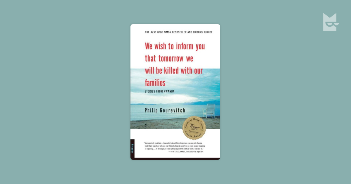 a book review on we wish to inform you that tomorrow we will be killed with our families by philip g
