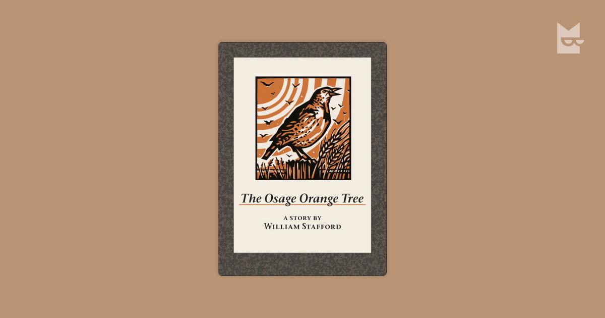 peer pressure in the osage orange tree by william stafford