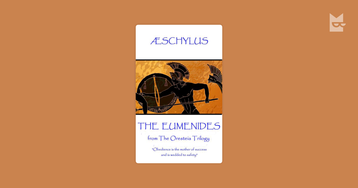 an overview of aeschylus the eumenides