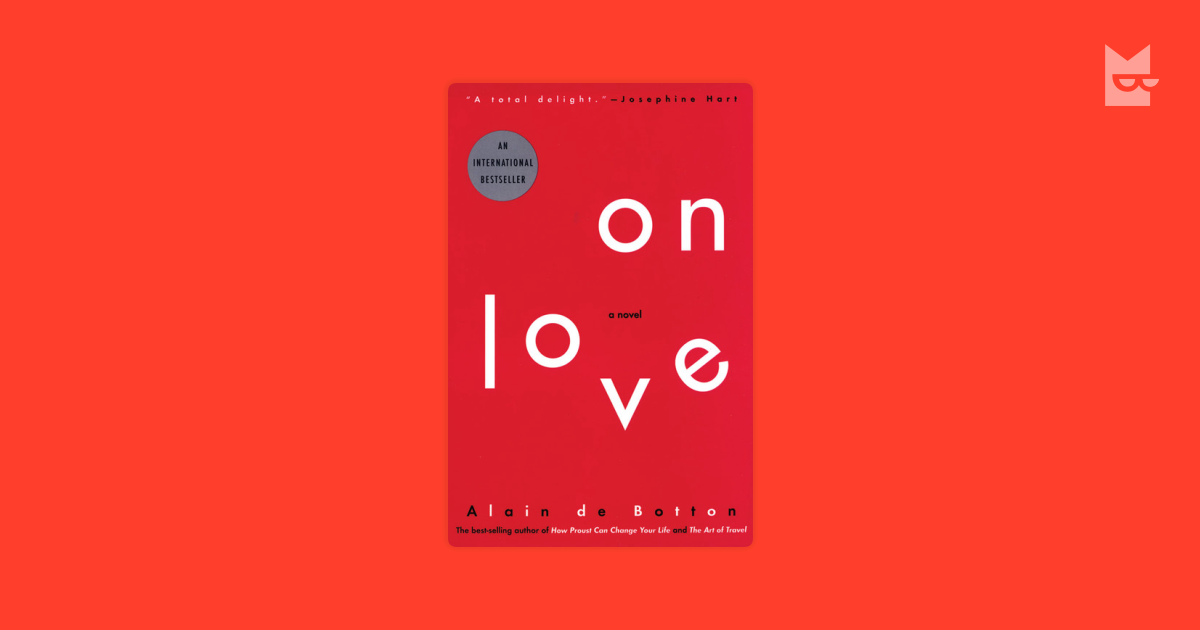 essays in love alain de botton reviews A brilliant new novel about love and marriage in the modern world - from the author the bestselling novel essays in love modern love is never easy society is obsessed with stories of romance, but what comes after happily ever after this is a love story with a difference.