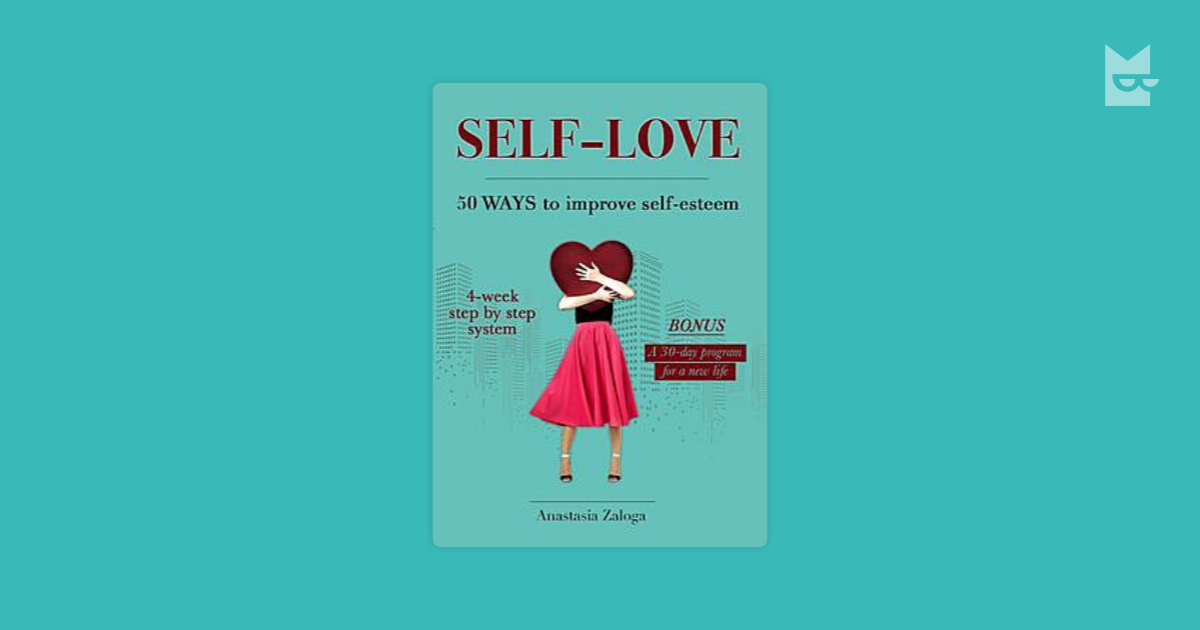 improving self esteem Without realizing it we've been trying to improve the relationship we have with ourselves all of our lives, just not effectively most of us wish we coul.
