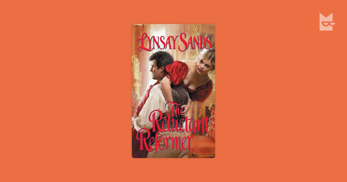The Reluctant Reformer by Lynsay Sands Read Online on Bookmate