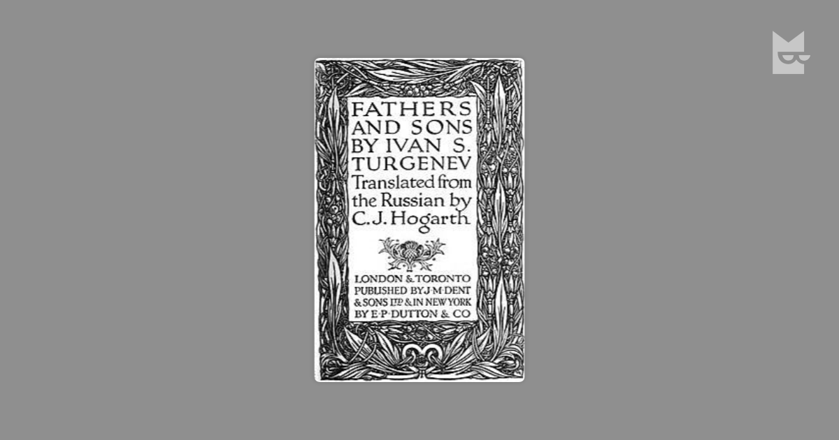 a critique on the ideas on the details of the story in fathers and sons by ivan turgenev