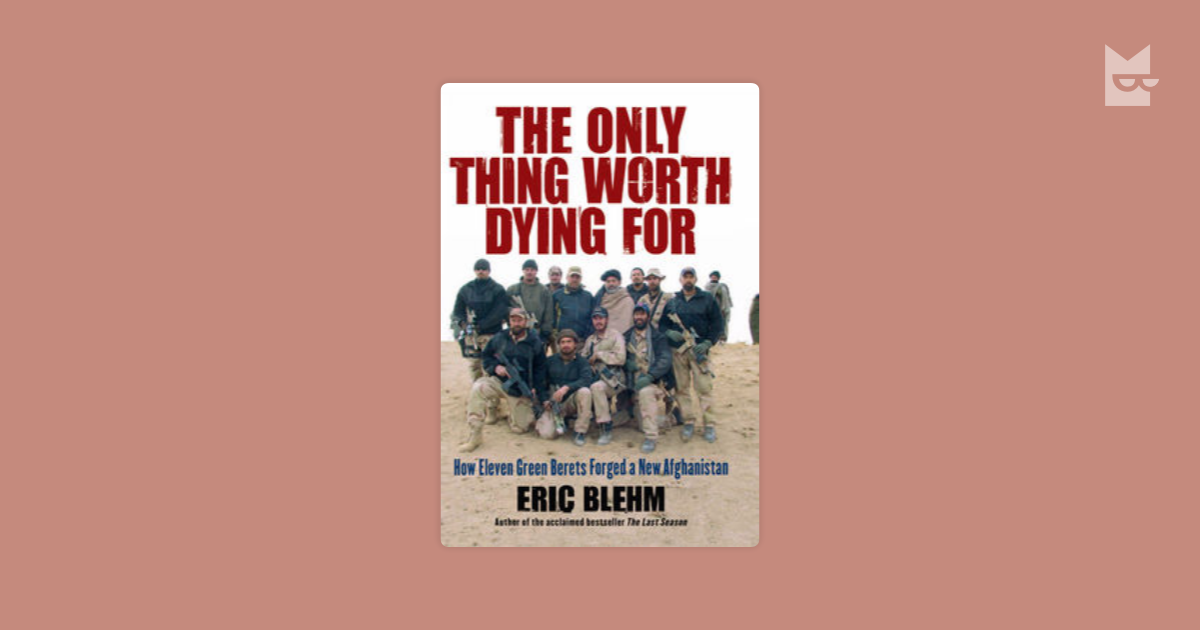 an analysis of the topic of the things worth dying for Main ideas here's where you'll find analysis about the book as a whole, from the major themes and ideas to analysis of style, tone, point of view, and more.