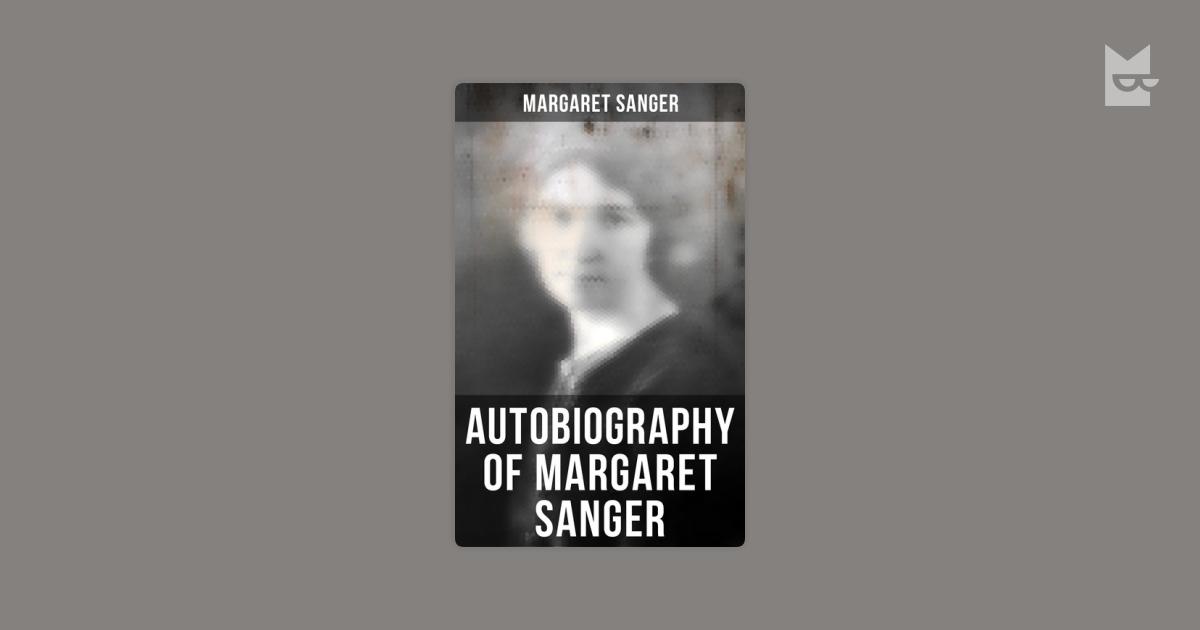 a biography of margaret sanger