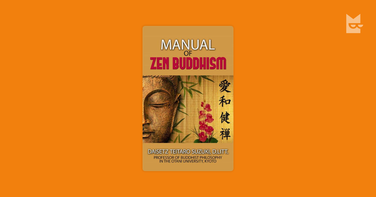 realizing the principles of zen buddhism in the pursuit of enlightenment Chan buddhism developed in china as a radical reaffirmation of the primacy of embodied practice, the signal achievement of which came to be envisioned as unwavering attentiveness and responsive virtuosity.