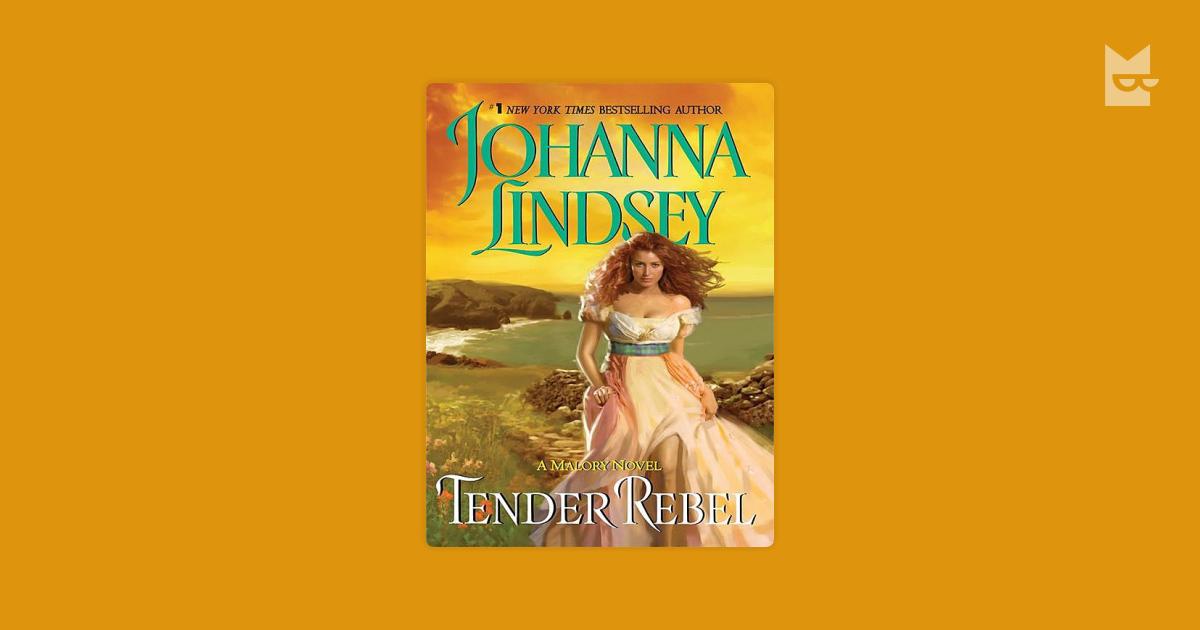 Tender Rebel by Johanna Lindsey   Read Online on Bookmate