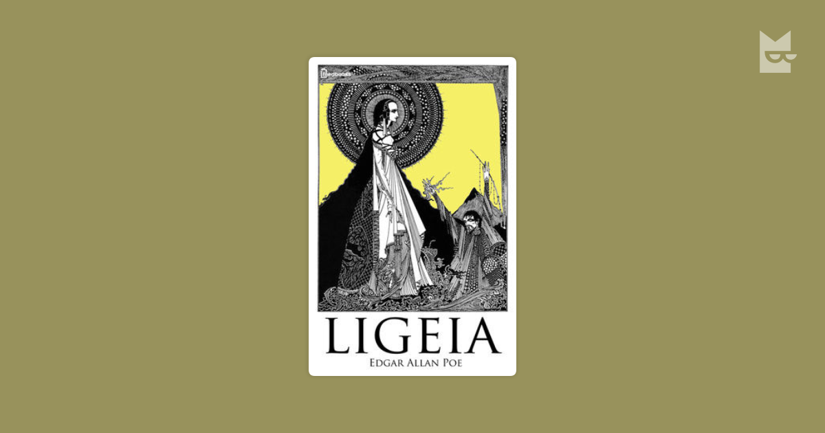 a character analysis of ligeia in edgar allan poes ligeia