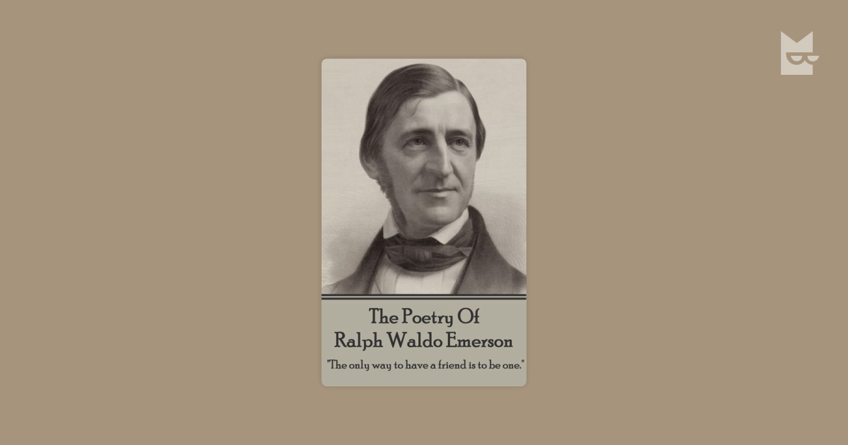 ralph waldon emerson poetry Shop ebay for great deals on ralph waldo emerson antiquarian & collectible poetry books you'll find new or used products in ralph waldo emerson antiquarian & collectible poetry books on ebay.