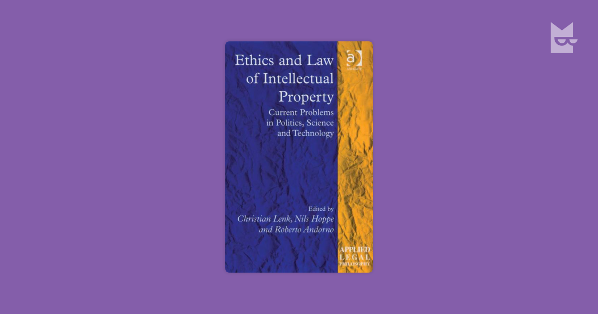 ethics and intellectual property of intellectual properties Ethical issues on information technology and intellectual property presentation uncovers the major benefits of information technology relative to.