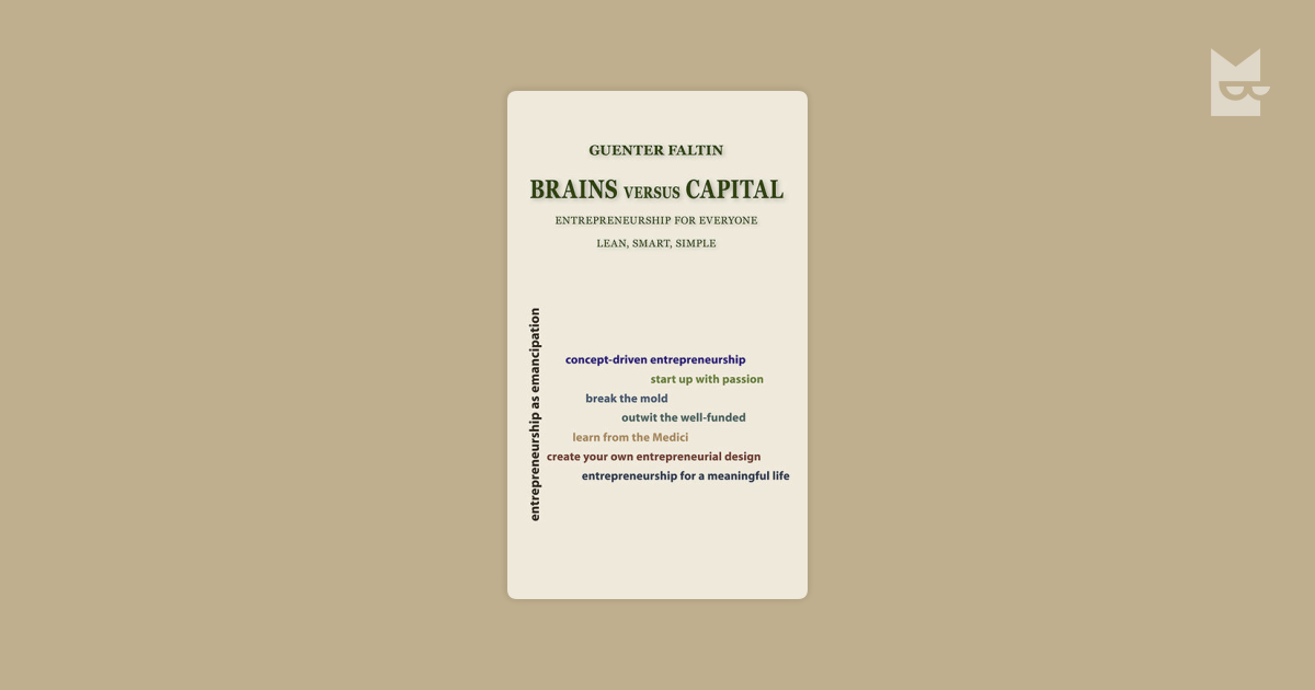 Brains versus Capital by Guenter Faltin Read Online on Bookmate