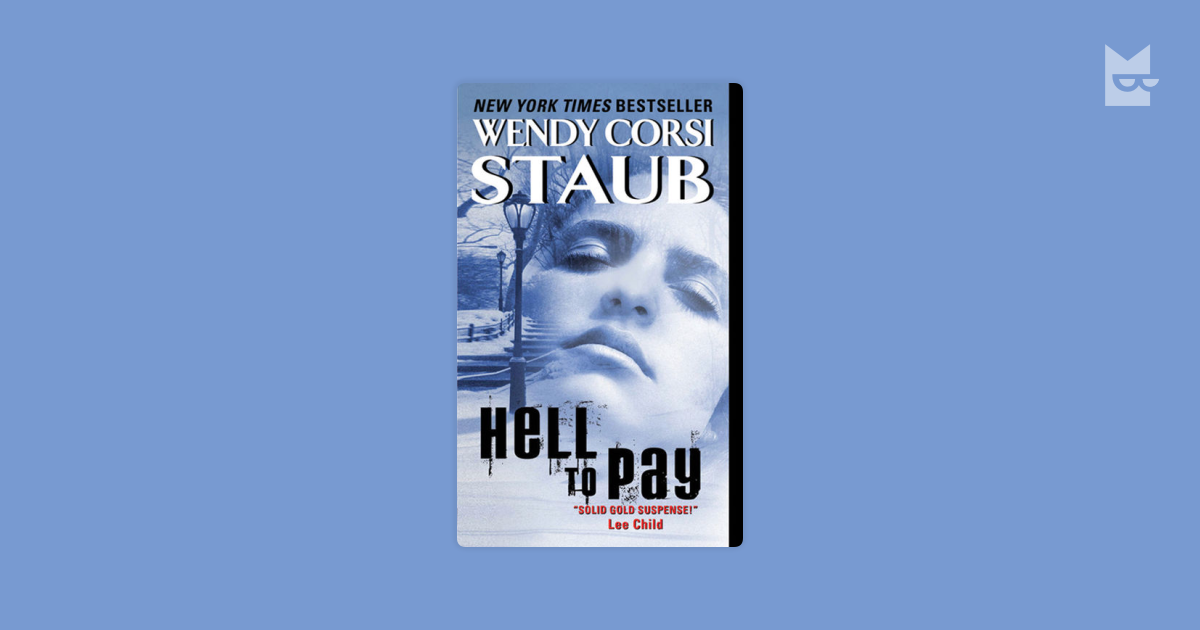 Hell To Pay By Wendy Corsi Staub Bookmate