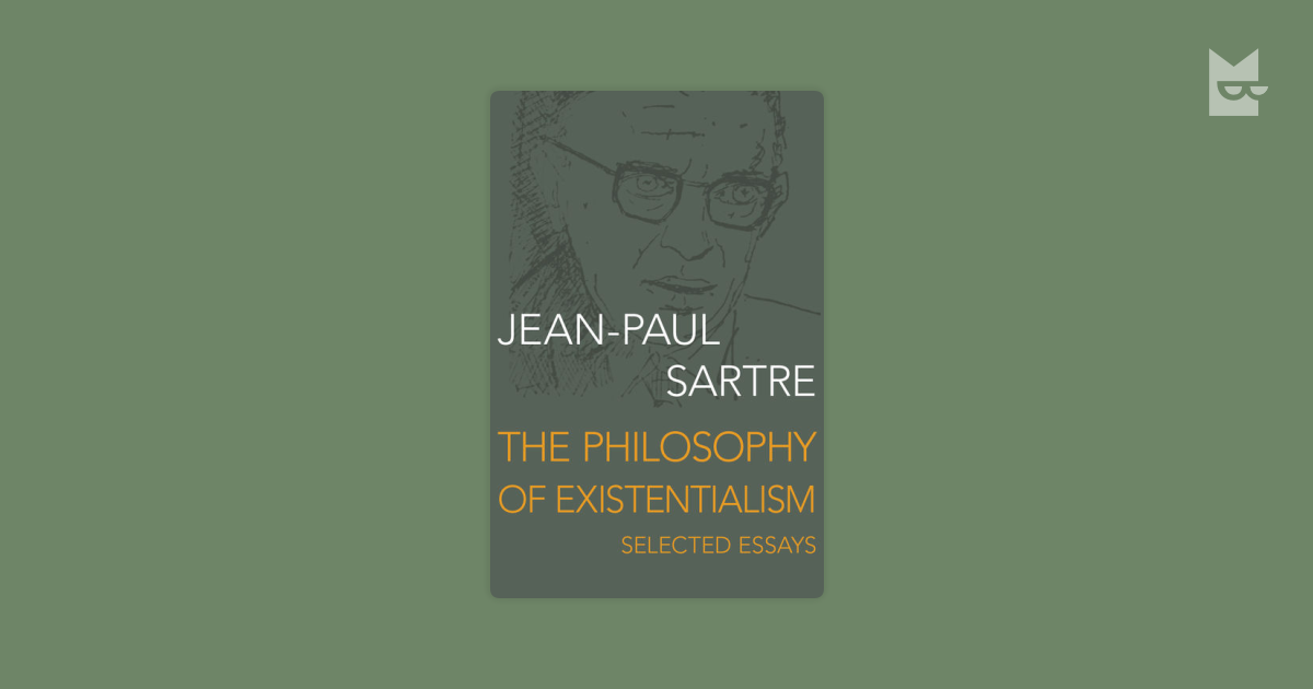 sartre on life choices philosophy essay Ethics a student's guide to jean-paul sartre's existentialism and humanism nigel warburton gives a brief introduction to this classic text existentialism and humanism is probably the most widely read of all sartre's philosophical writings, and it is certainly one of his more accessible pieces yet surprisingly little has been written about it.