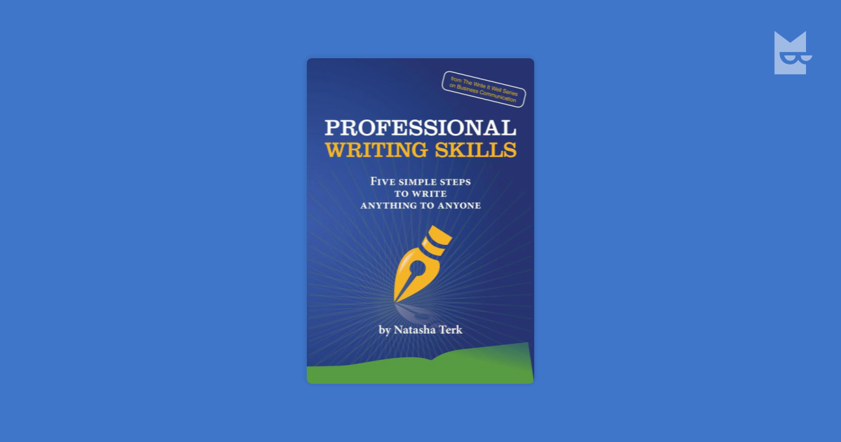 professional writing skills A good professional skills list is a useful tool for resumes, cvs, and job applications this page contains a list of top professional skills and qualities required in a wide variety of job positions and.