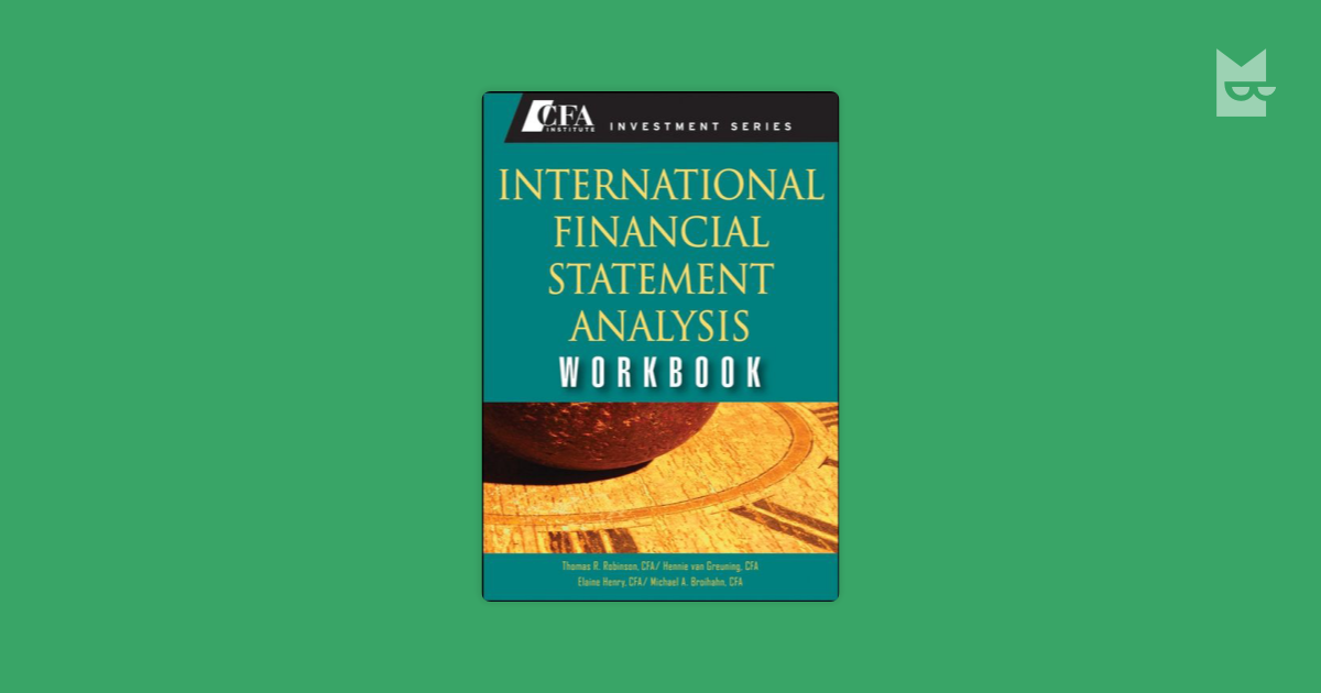 international financial statement analysis workbook Editions for international financial statement analysis workbook: 0470287675 (paperback published in 2008), (kindle edition published in 2015), 047091663.