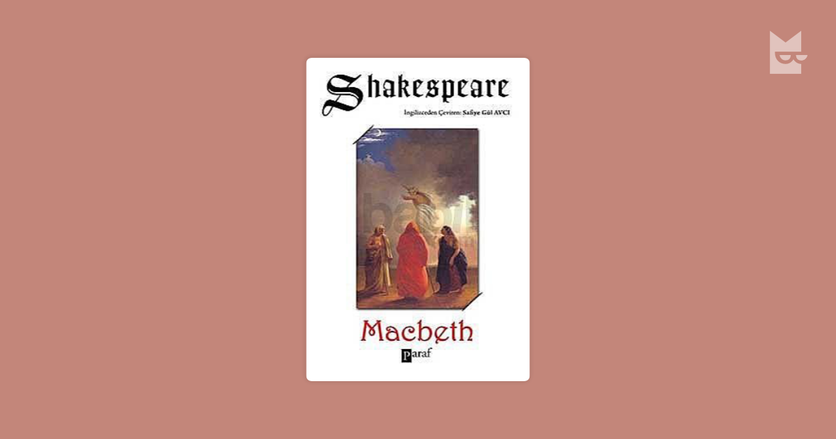 a brief summary of acts in the play macbeth by william shakespeare Macbeth, sometimes referred to as the scottish play by superstitious theatre types, is a famous masterwork by william shakespeare the play, which is supposedly based on a true story, tells the tale of macbeth, a prominent and powerful soldier who receives a prophecy predicting that he will one day become king.
