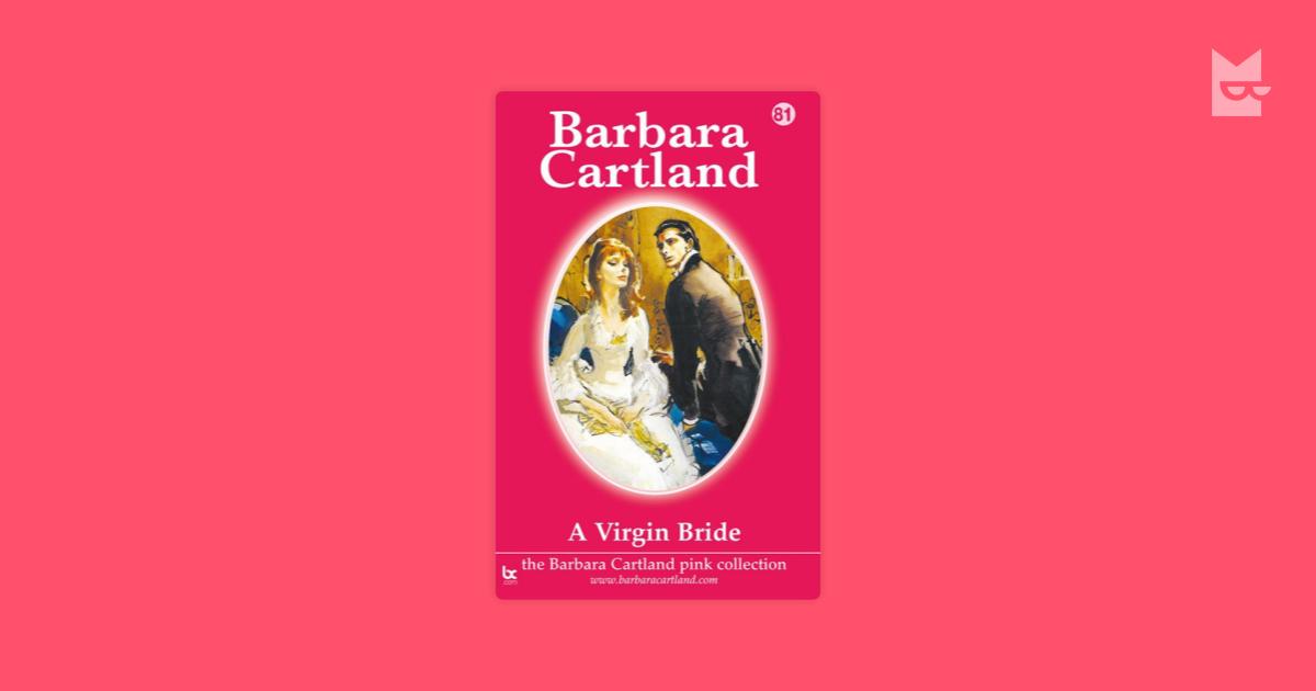 A Virgin Bride by Barbara Cartland Read Online on Bookmate