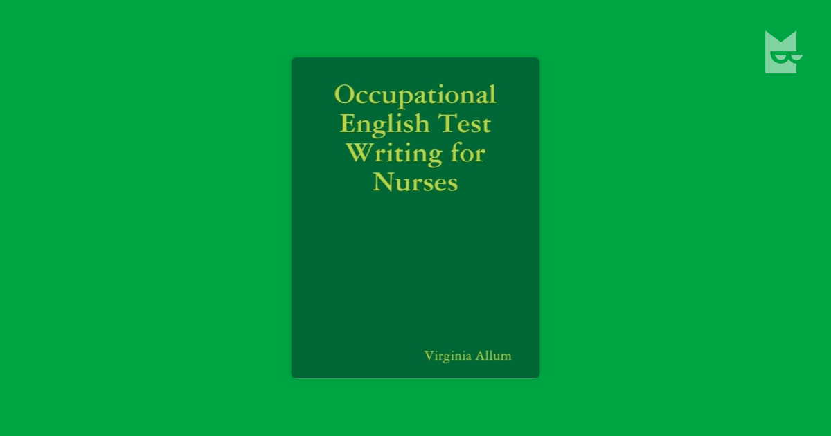 Occupational English Test Writing for Nurses by Virginia
