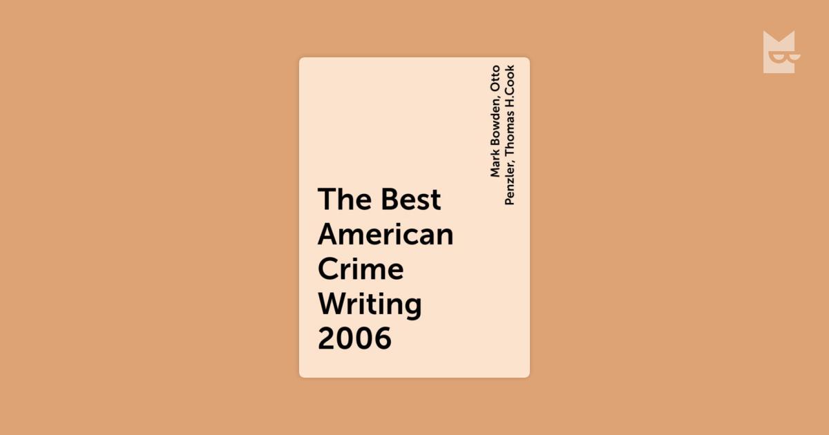 The Best American Crime Writing 2006 Karya Otto Penzler Thomas H