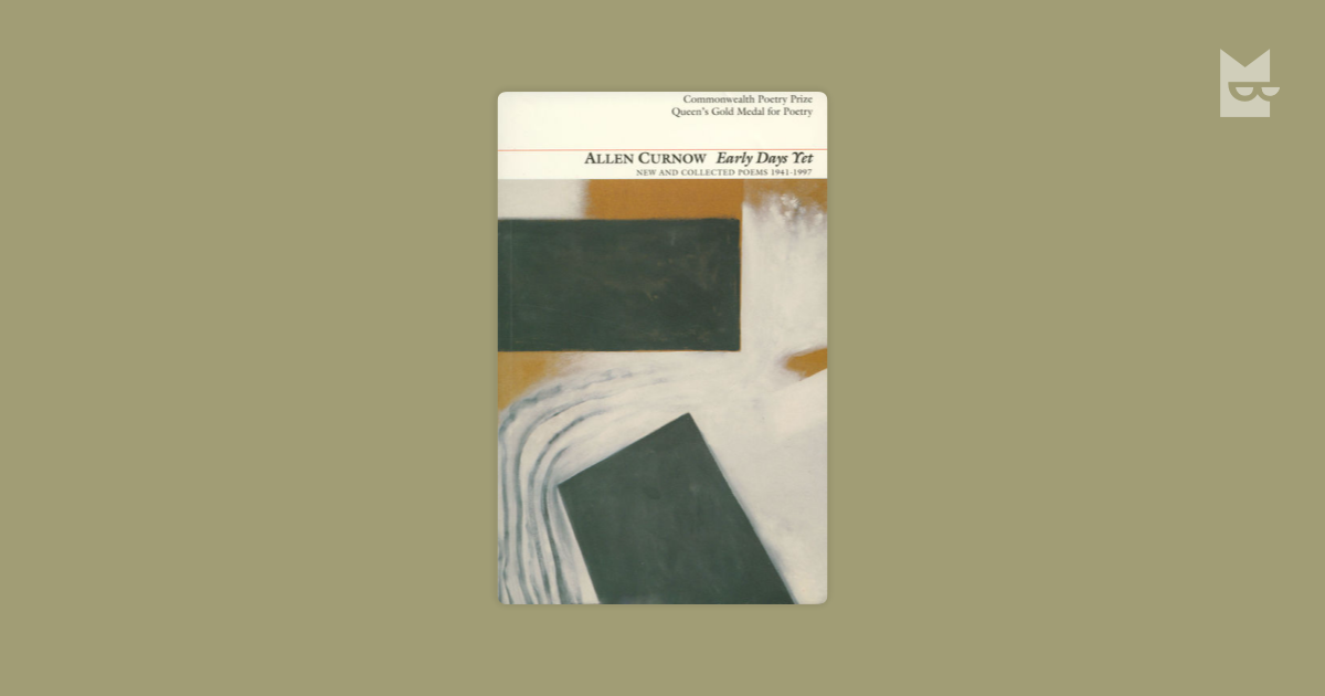 essay on poem time by allen curnow The poem house and land is written about the settlers of new zealand and the feeling of displacement that existed during that time allen curnow was a native of new zealand and died in 2001.