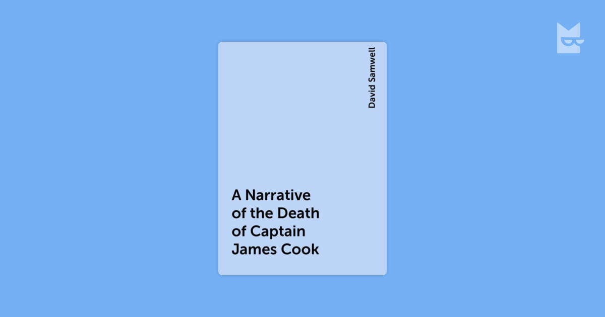 a narrative of captain james cooks expeditions Narrative of captain james cook's voyages round the world by james cook, 9780548135013, available at book depository with free delivery worldwide.