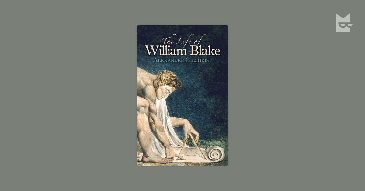 the early life and work of william blake William blake was an english poet and painter, and one of the most important figures of the blake mentioned the 'doors of perception' in one of his famous works, the marriage of heaven and hell william blake produced many etchings and engravings during his lifetime he was asked to produce.