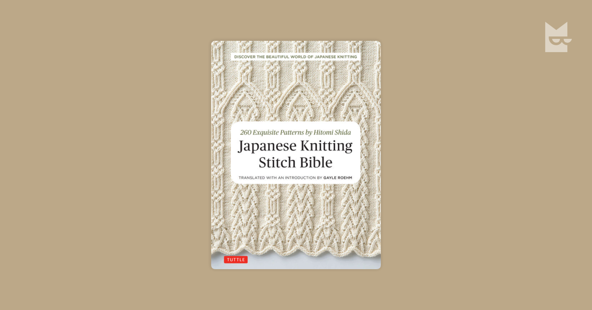 Japanese Knitting Stitch Bible By Hitomi Shida Bookmate