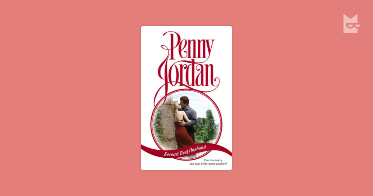 Second-Best Husband by Penny Jordan Read Online on Bookmate