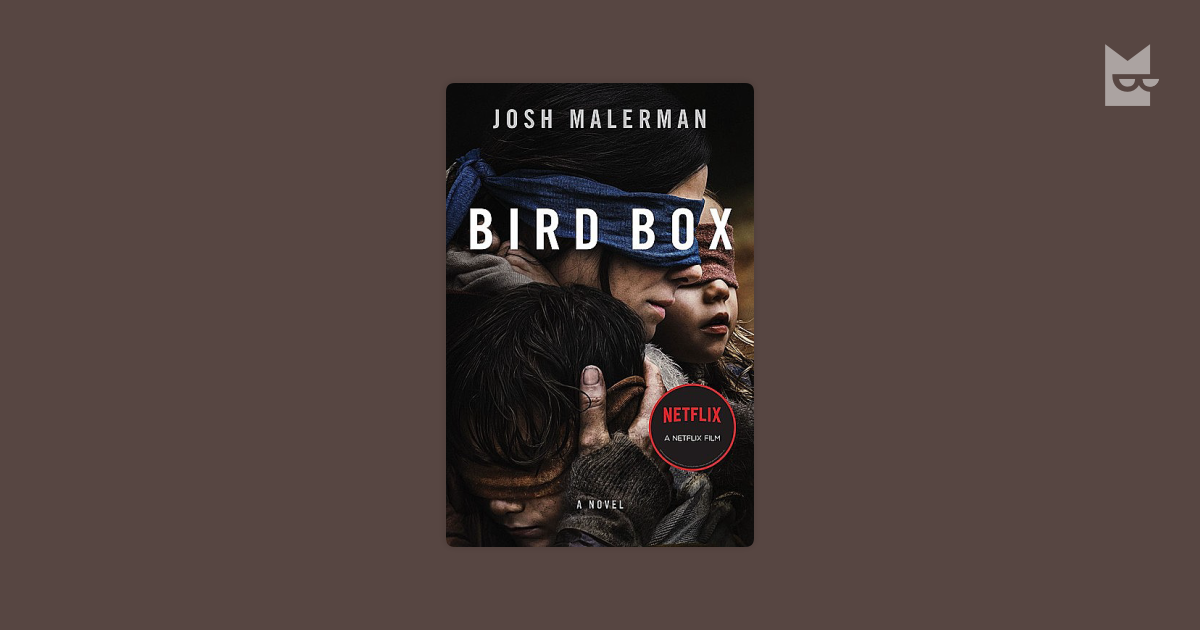 Bird Box By Josh Malerman Read Online On Bookmate
