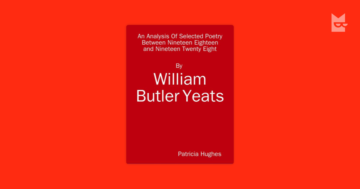 an analysis of the poem the choice by william butler yates and the biblical story of esther and the  The choice by william butler yeats the intellect of man is forced to choose perfection of the life, or of the work, and if it take the second must refuse a heavenly mansion, raging in the dark.