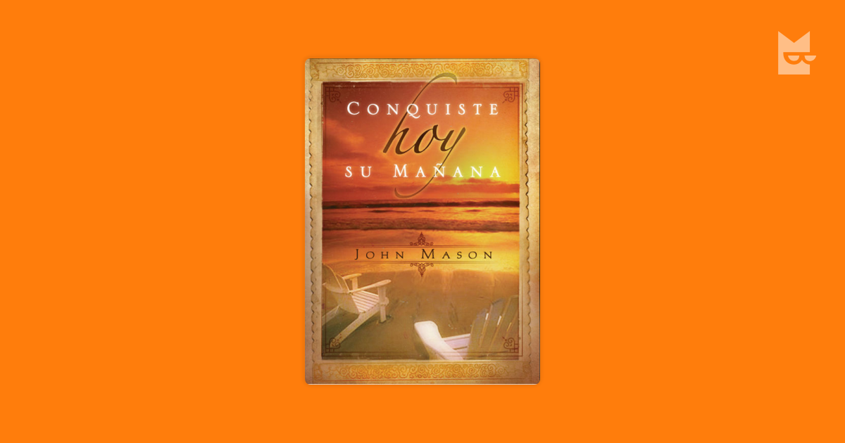 Conquiste Hoy Su Maana By John Mason Read Online On Bookmate