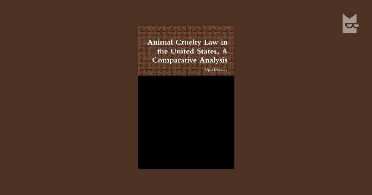 an overview of the animal cruelty in the united states Under 18 usc section 48, congress criminalized the portrayal of harmful acts toward animals, although not the acts themselves depictions of animal cruelty that violated federal or state laws in the place where they were made were forbidden to be created, sold, or possessed in any visual or auditory medium.