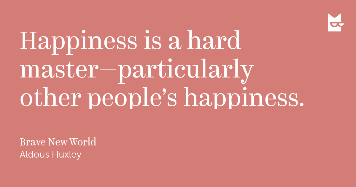 brave new world happiness at