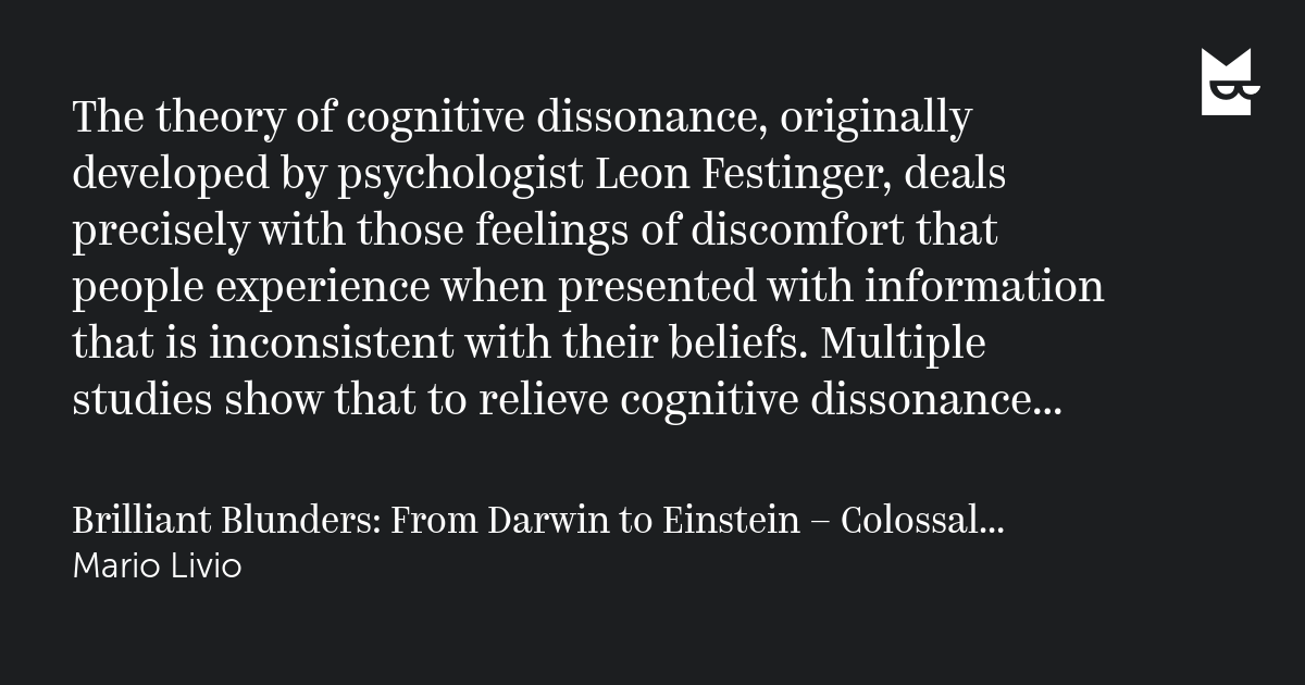 a study on the cognitive dissonance theory of leon festinger Cognitive dissonance was first investigated by leon festinger, arising out of a participant observation study of a cult which a theory of cognitive dissonance.