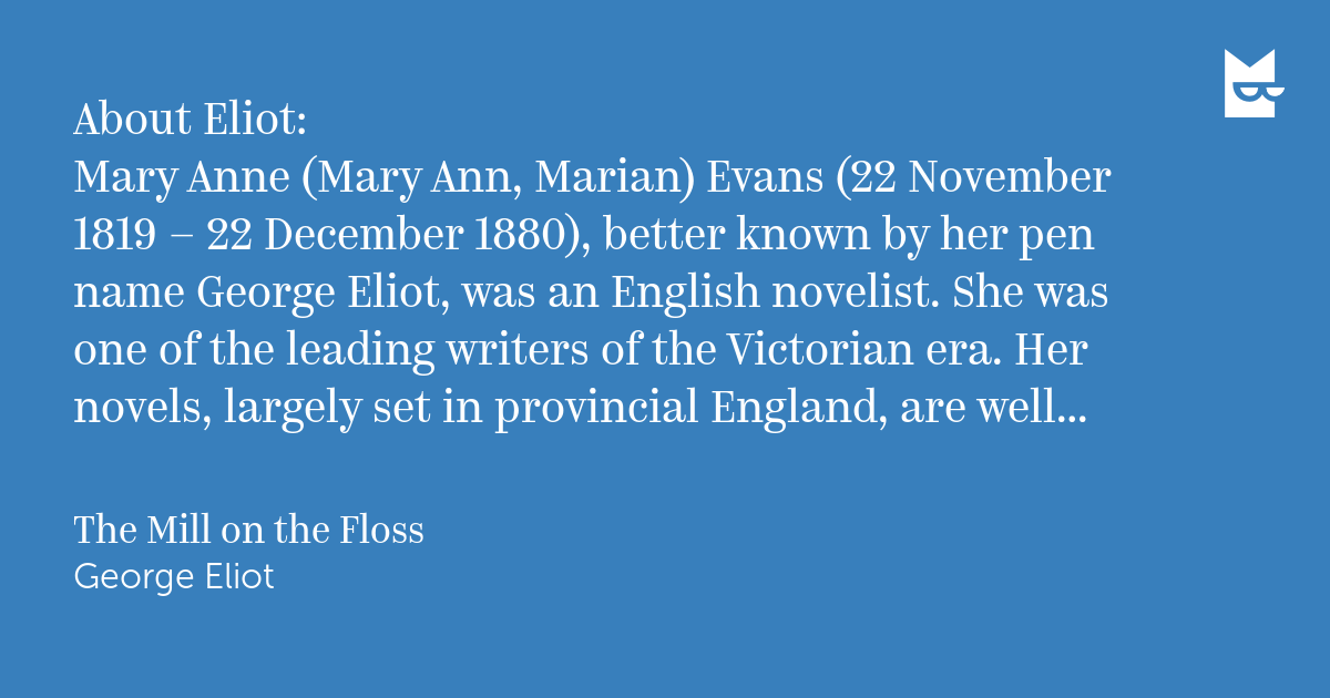 an analysis of the writing style of george eliot aka marian evans Mary ann evans, aka george eliot  go to writing literary analysis essays ch 14 introduction to george eliot:.