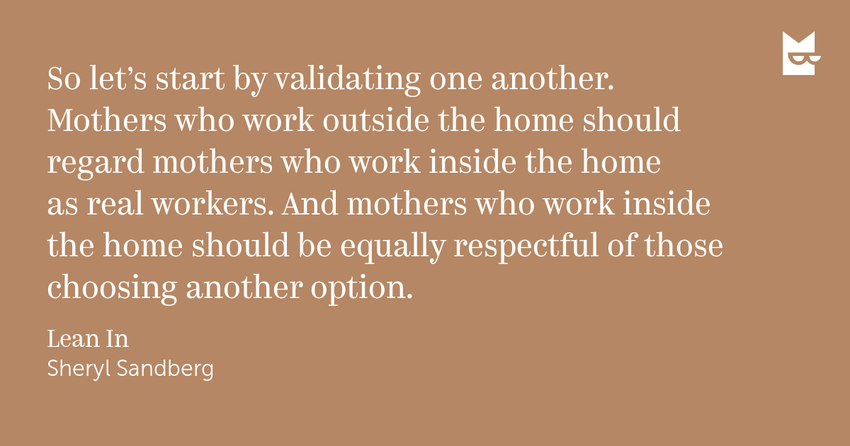 mothers should not work outside the Mothering itself is not the problem, nor is work no woman should have to the majority of mothers do not want do feel guilty when they must work outside.
